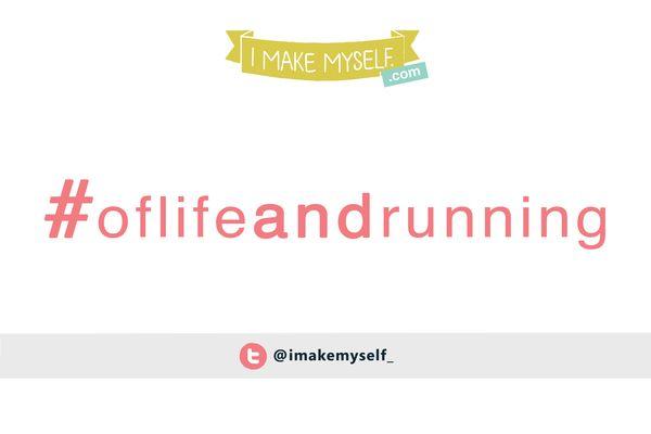 Oflife&running